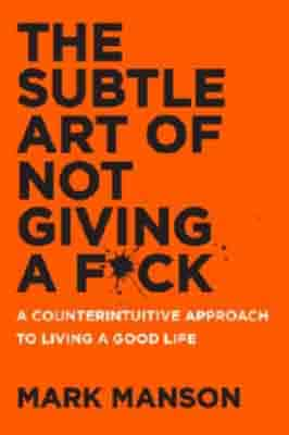 The Subtle Art of Not Giving…