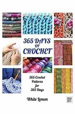 Crochet: 365 Days of Crochet: 365…