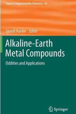 Alkaline-Earth Metal Compounds Oddities and Aplications