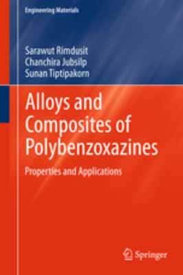 Alloys and Composites of Polybenzoxazines: Properties…