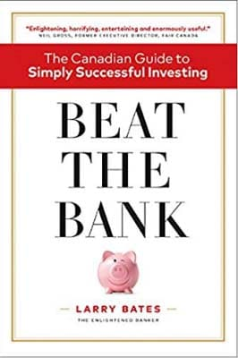 Beat the Bank-The Canadian Guide-Larry Bates