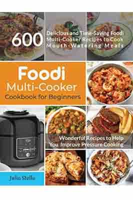 Foodi Multi-Cooker Cookbook for Beginners: 600…