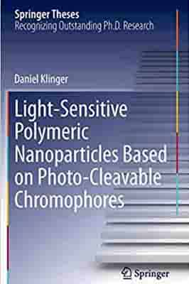 Light-Sensitive Polymeric Nanoparticles Based on Photo-Cleavable…
