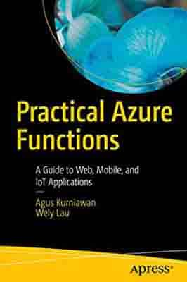 Practical Azure Functions A Guide to…