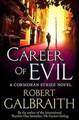 Career of Evil: Cormoran Strike Book…
