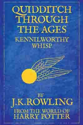 Quidditch Through the Ages  by J.K.…