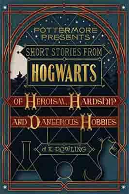 Short Stories from Hogwarts of Heroism,…