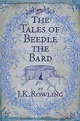 The Tales of Beedle the Bard…