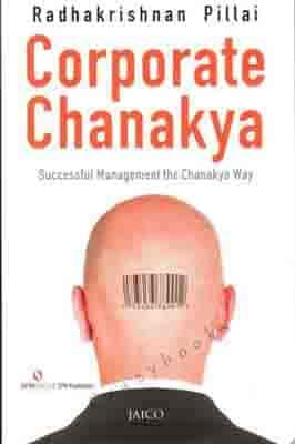 Corporate Chanakya  by Radhakrishnan Pillai