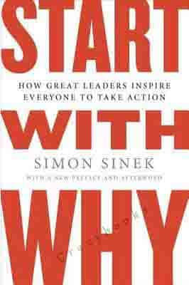 Start with Why: How Great Leaders…