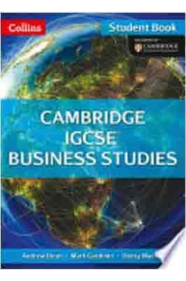 Collins IGCSE Business Studies – Cambridge IGCSE ® Business Studies Student Book by Andrew Dean Mark Gardiner, Denry Machin