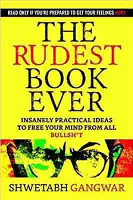 The Rudest Book Ever  by Shwetabh…