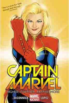 Captain Marvel, Volume 1: Higher, Further, Faster, More  by Kelly Sue DeConnick, David López