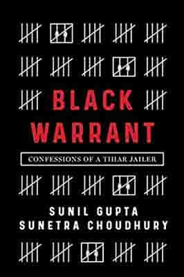 BLACK WARRANT  by Sunil Gupta