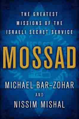 Mossad: The Greatest Missions of the…