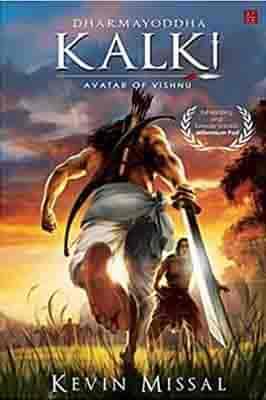 Dharmayoddha Kalki: Avatar of Vishnu (Book 1) by Kevin Missal
