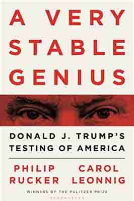 A Very Stable Genius: Donald J.…