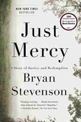Just Mercy: A Story of Justice…