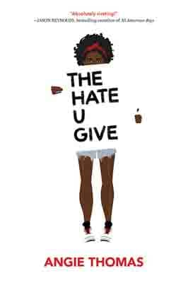 The Hate U Give by Angie…