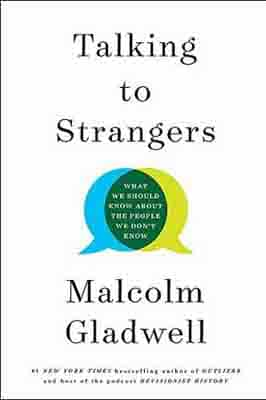 Talking to Strangers: What We Should…