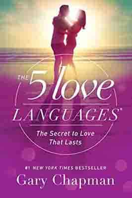 The 5 Love Languages: The Secret…