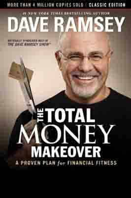 The Total Money Makeover: Classic Edition:…