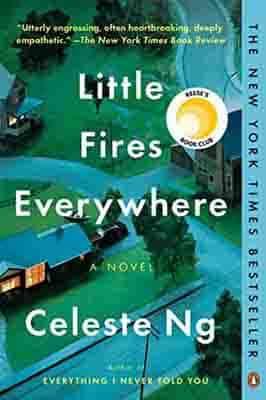 Little Fires Everywhere: A Novel by…