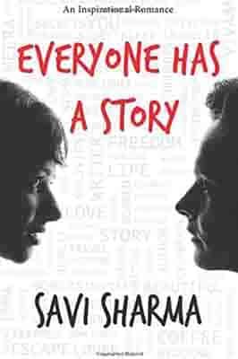 Everyone Has A Story by Savi…