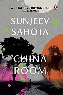 China Room by Sunjeev Sahota