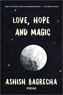 Love, Hope and Magic by Ashish…